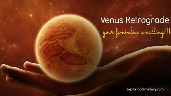 Venus Retrograde: Your Feminine is Calling!!!