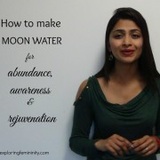 Jonita Dsouza - Exploring Femininity - How to make moon water