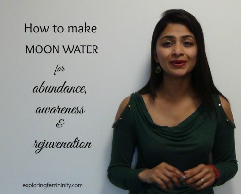 Jonita Dsouza - Exploring Femininity - How to make moon water