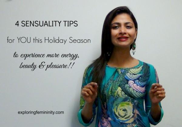 4 SENSUALITY TIPS for this HOLIDAY SEASON