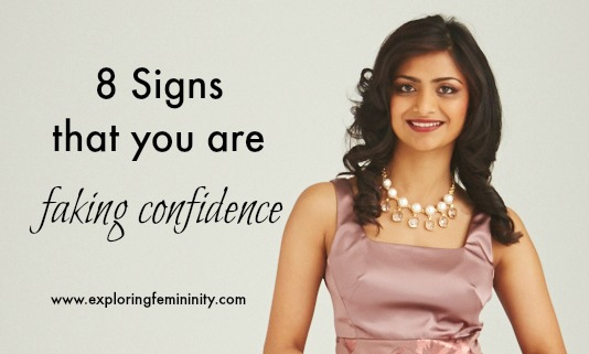 8 Signs You Are Faking Confidence